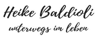 Heike Baldioli unterwegs im Leben